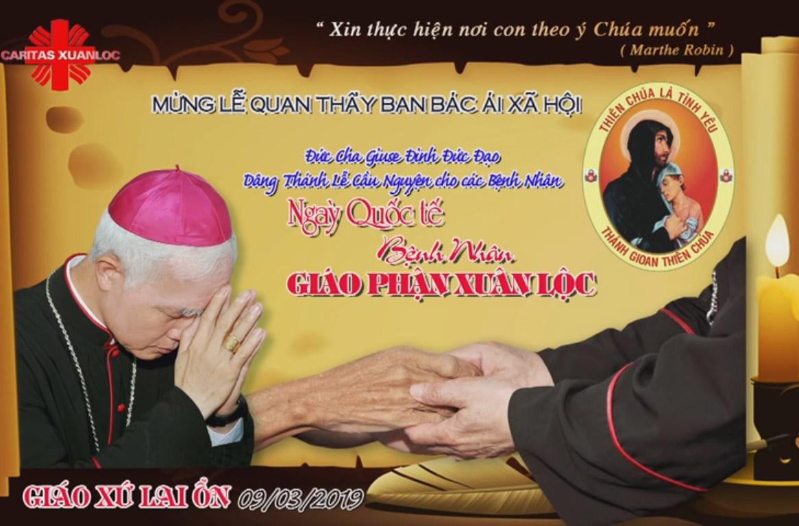 Caritas Xuân Lộc: Ngày Quốc Tế Bệnh Nhân và Mừng Lễ Bổn Mạng Caritas Giáo Phận