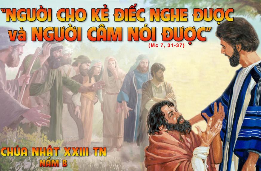 Chúa Nhật XXIII Thường Niên - Năm B